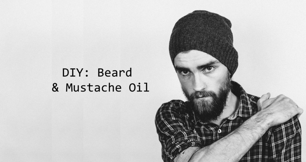 DIY Beard and Mustache Oil Blend