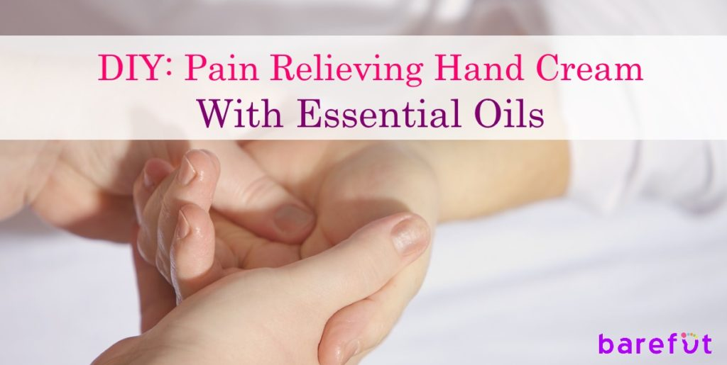 DIY: Pain Relieving Hand Cream with Essential Oils