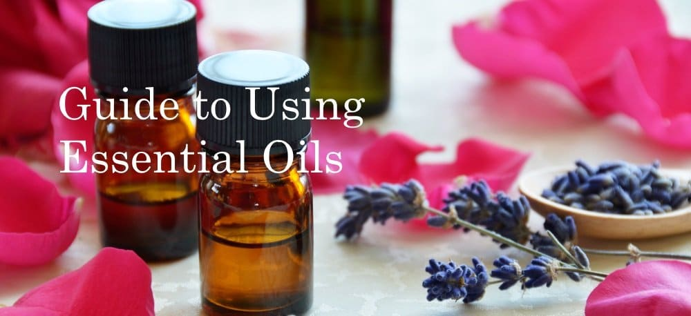 Guide to Using Essential Oils